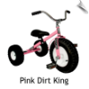 Pink Dirt King Tricycle