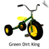 Green Dirt King Tricycle